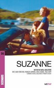 Katell Quillévéré et Mariette Désert - Suzanne - Scénario du film.
