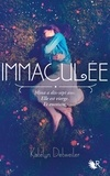 Katelyn Detweiler - Immaculée Tome 1 : .