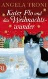 Kater Flo und das Weihnachtswunder.