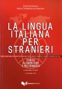 Katerin Katerinov et Maria-Clotilde Boriosi Katerinov - La Lingua italiana per stranieri - Con le 3000 parole piu usate nell'italiano d'oggi (2 volumes).
