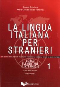 Katerin Katerinov - La lingua italiana per stranieri - Corso elementare e intermedio.