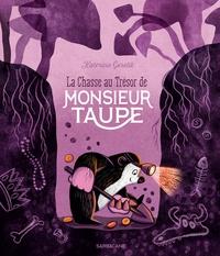 Katerina Gorelik - La Chasse au Trésor de Monsieur Taupe.