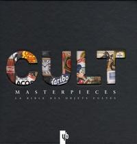Katharina Feuer - Cult Masterpieces - La bible des objets cultes.