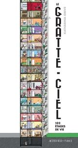 Katharina Greve - Le gratte-ciel - 102 étages de vie.