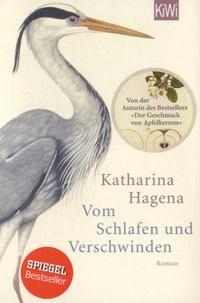 Katharina Hagena - Vom Schlaffen Und Verschwinden.
