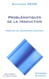 Katharina Reiss - Problématiques de la traduction.