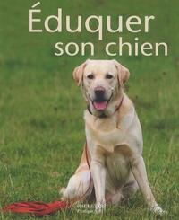 Katharina Schlegl-Kofler - Eduquer son chien.