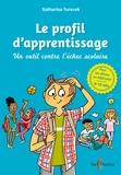 Katharina Turecek - Le profil d'apprentissage - Un outil contre l'échec scolaire.
