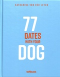 Katharina von der Leyen - 77 dates with your dog.