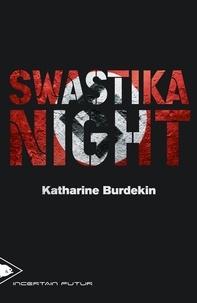 Katharine Burdekin - Swastika night.