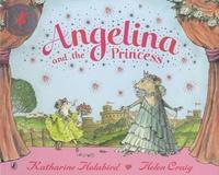 Katharine Holabird et Helen Craig - Angelina and the Princess.