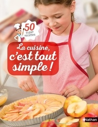 Histoiresdenlire.be La cuisine, c'est tout simple! - 50 super recettes Image