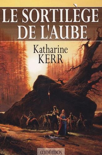 Katharine Kerr - Le sortilège de l'aube.