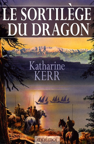 Katharine Kerr - Le sortilège du dragon.