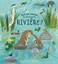 Katharine McEwen - Qui se cache au bord de la rivière?.