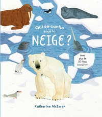 Katharine McEwen - Qui se cache sous la neige ?.