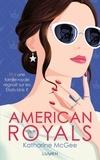 Katharine McGee - American Royals.