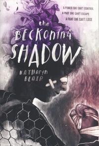 Katharyn Blair - The Beckoning Shadow.