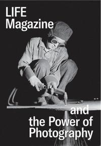 Téléchargement gratuit de livres  Life Magazine and the Power of Photography par Katherine A Bussard, Kristen Gresh (Litterature Francaise)