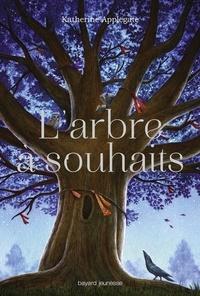 KATHERINE APPLEGATE - L'arbre à souhaits.