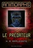 Katherine Applegate - Le prédateur.