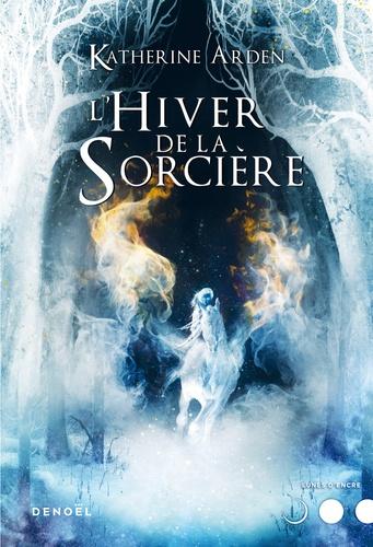 Trilogie d'une nuit d'hiver Tome 3 L'Hiver de la sorcière