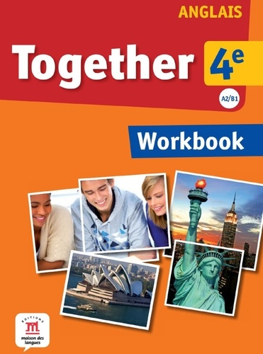 Katherine Bilsborough et Steve Bilsborough - Anglais 4e A2/B1 Together - Workbook.