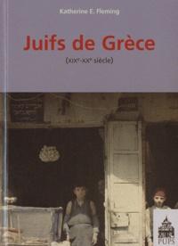 Katherine Fleming - Juifs de Grèce - XIXe-XXe siècle.