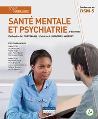 Katherine Fortinash et Patricia Holoday Worret - Soins infirmiers - Santé mentale et psychiatrie, 3 volumes : Manuel, Guide d'études, Guide de stage.