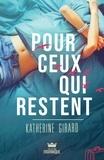 Katherine Girard - Pour ceux qui restent.