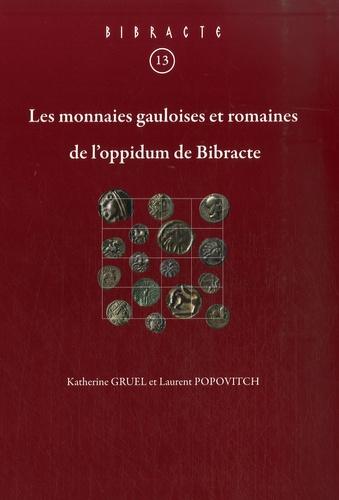 Katherine Gruel - Les monnaies gauloises et romaines de l'oppidum de Bibracte.
