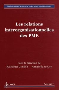 Katherine Gundolf et Annabelle Jaouen - Les relations interorganisationnelles des PME.