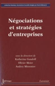 Katherine Gundolf et Olivier Meier - Négociations et stratégies d'entreprises.