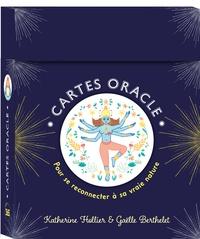 Katherine Hollier et Gaëlle Berthelet - Cartes oracle pour se reconnecter à sa vraie nature.
