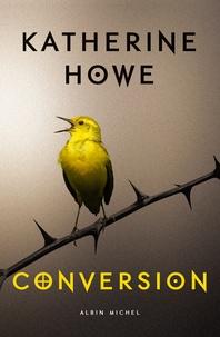 Katherine Howe - Conversion.