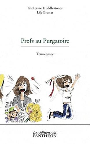 Katherine Huddlestones et Lily Brunet - Profs au Purgatoire.