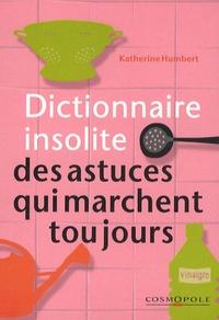 Dictionnaire insolite des astuces qui marchent toujours.pdf