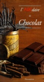 Katherine Khodorowsky et Hervé Robert - L'ABCdaire du chocolat.