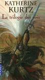 Katherine Kurtz - Les Derynis  : La trilogie des rois.