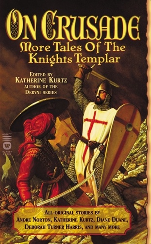 On Crusade. More Tales of the Knights Templar