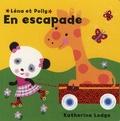 Katherine Lodge - Léna et Polly  : En escapade.