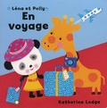 Katherine Lodge - Léna et Polly  : En voyage.