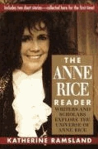 Katherine M. Ramsland - The Anne Rice Reader.