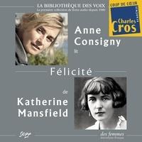 Katherine Mansfield et Anne Consigny - Félicité.