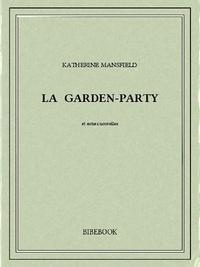 Katherine Mansfield - La garden-party.