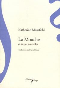 Katherine Mansfield - La mouche et autres nouvelles.