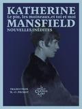 Katherine Mansfield - Le pin, les moineaux, et toi et moi.