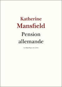 Katherine Mansfield - Pension allemande.