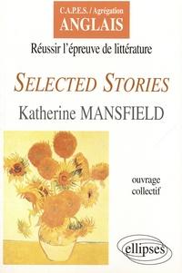 Katherine Mansfield - Selected Stories.