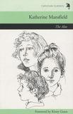 Katherine Mansfield - The Aloe.